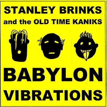 Stanley Brinks - Babylon Vibrations