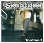 STEPH SONOTONE - Toufland