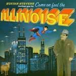 SUFJAN STEVENS - Come And Feel The Illinoise