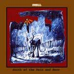 SWELL - South Of The Rain And Snow