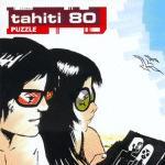 TAHITI 80 - Puzzle