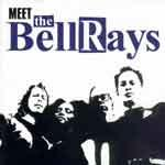 THE BELLRAYS - Meet The Bellrays