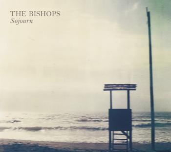 The Bishops - Sojourn