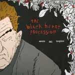 THE BLACK HEART PROCESSION - Amore Del Tropico