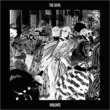 The Devil - Violence