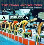 THE FRANK AND WALTERS - A Renewed Interest In Happiness