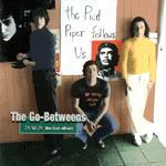 The Go-Betweens - 78 'til 79 - the lost album