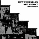 THE HEPBURNS - How The Fallen Are Mighty