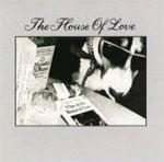 THE HOUSE OF LOVE - A Spy In The House Of Love