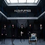 THE HUSHPUPPIES - Silence Is Golden