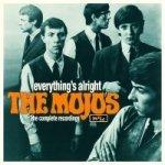 THE MOJOS - Everything\'s Alright : The Complete Recordings