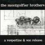 THE MONTGOLFIER BROTHERS - All My Bad Thoughts