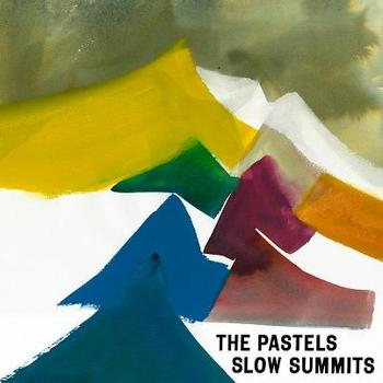 The Pastels - Slow Summits
