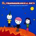 THE PHENOMENOLOGICAL BOYS - Melody, Melody, Melody & More Melody