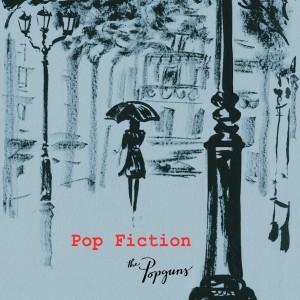 The Popguns - Pop Fiction