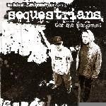 THE SEQUESTRIANS - Get The Benjamins