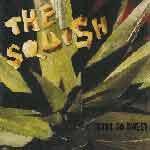 THE SQUISH - Still So Sweet