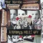 THE WALKMEN - A Hunder Miles Off