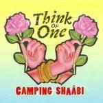 THINK OF ONE - Camping Shaâbi