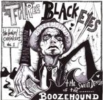 THREE BLACK EYES - The Hungry Chronicles, Vol. 1 : The Sweet Demise Of The Boozehound