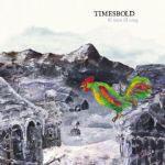 TIMESBOLD - Ill Seen Ill Sung