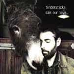 TINDERSTICKS - Can Our Love...