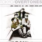 TOKYO/OVERTONES - Tokyo/Overtones