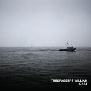 Trespassers William - Cast