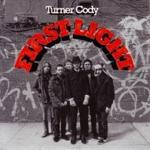 TURNER CODY - First Light
