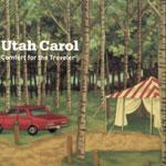UTAH CAROL - Comfort for the Traveller