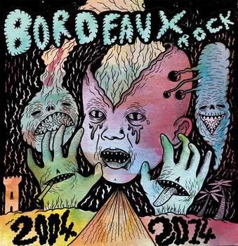 V/A - Bordeaux Rock 2004-2014