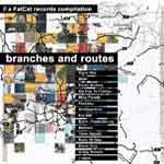 V/A - Branches and Routes (A FatCat Records COmpilation)