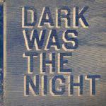 V/A - Dark Was The Night