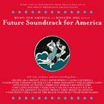 V/A - Future Soundtrack For America