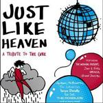 V/A - Just Like Heaven: A Tribute To The Cure