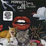 V/A - Perfect As Cats: A Tribute To The Cure