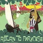V/A - Return To Paradise, A History Of Exotica