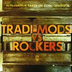 V/A - Tradi-Mods Vs Rockers