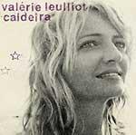 VALÉRIE LEULLIOT - Caldeira