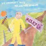VIC CHESNUTT AND MR AND MRS KENEIPP - Merriment