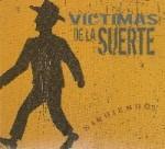 VICTIMAS DE LA SUERTE - Siguiendo