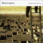 WASHINGTON - A New Order Rising