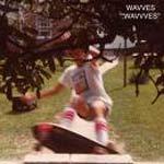 WAVVES - Wavvves
