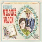 WELCOME TO THE WELCOME WAGON - S/t