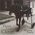 WHITING TENNIS - Three Leaf Clover