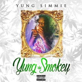 Yung Simmie - Yung Smokey