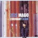 ZEZE MAGO - Courant d'air